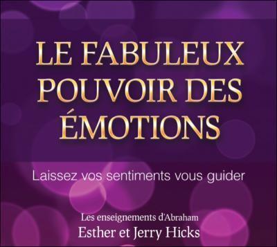 Le fabuleux pouvoir des emotions