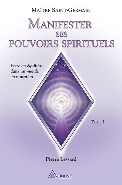 Manifester ses pouvoirs spirituels